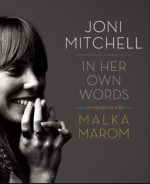 Joni Mitchell - In her own words - Conversations with Malka Maron