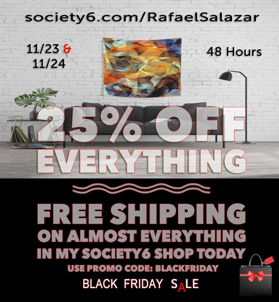 Early Black Friday - Rafael Salazar at Society6